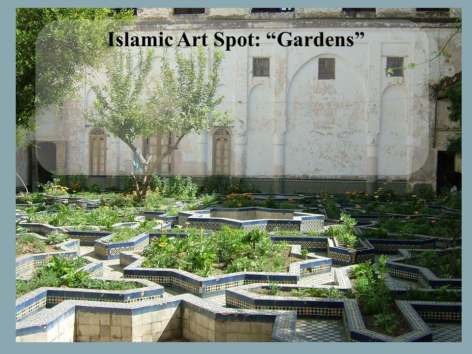 """Islamic Art Spot: """"Gardens"""""""