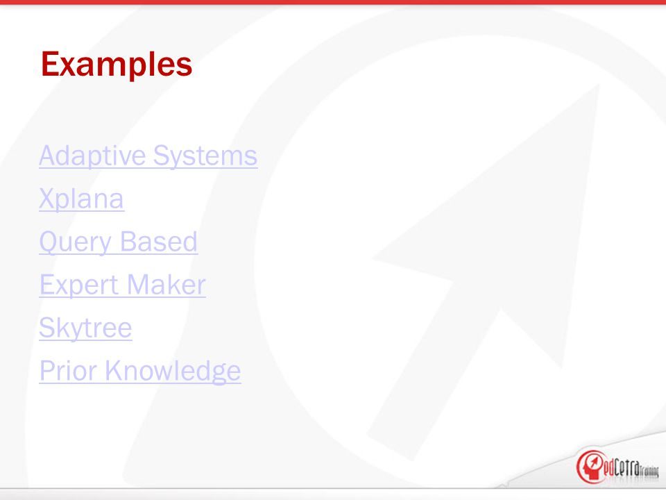 Examples Adaptive Systems Xplana Query Based Expert Maker Skytree Prior Knowledge