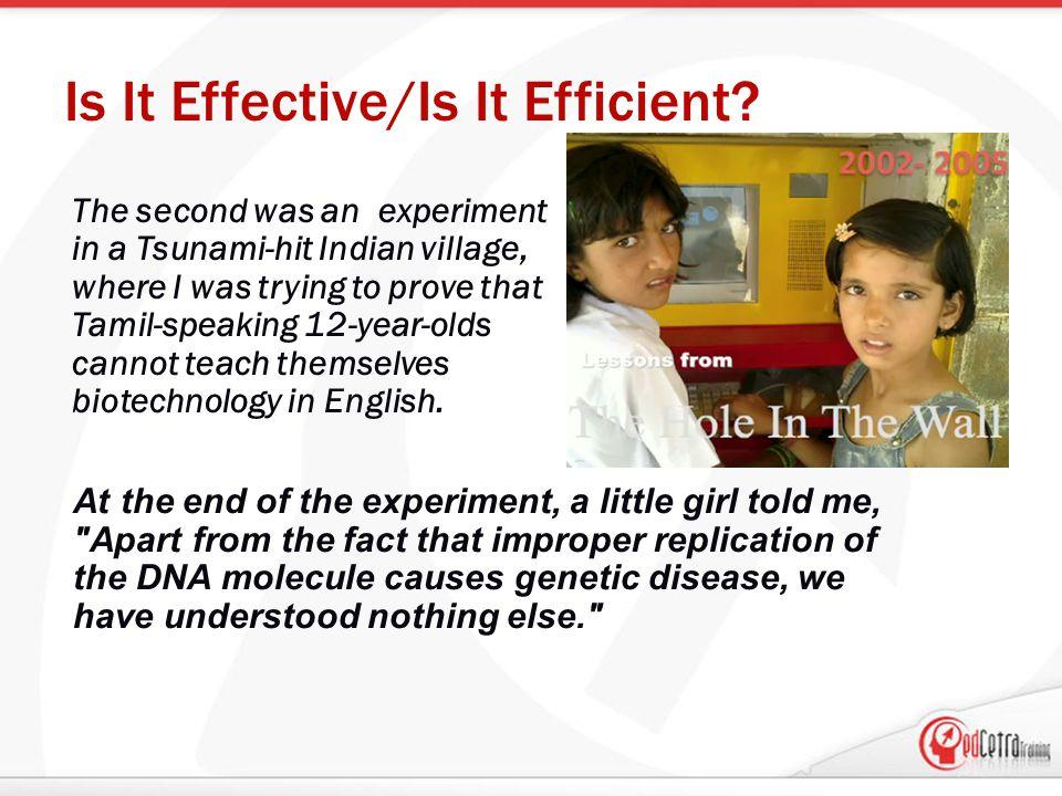 Is It Effective/Is It Efficient.