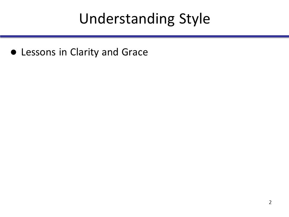 Understanding Style Lessons in Clarity and Grace 2
