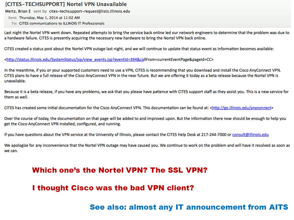 Which one's the Nortel VPN.The SSL VPN. I thought Cisco was the bad VPN client.