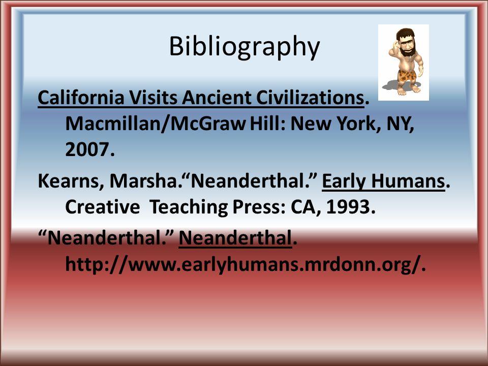 Endnotes 1.California Vistas Ancient Civilizations, Macmillan McGraw-Hill, NY, 2007, pp.
