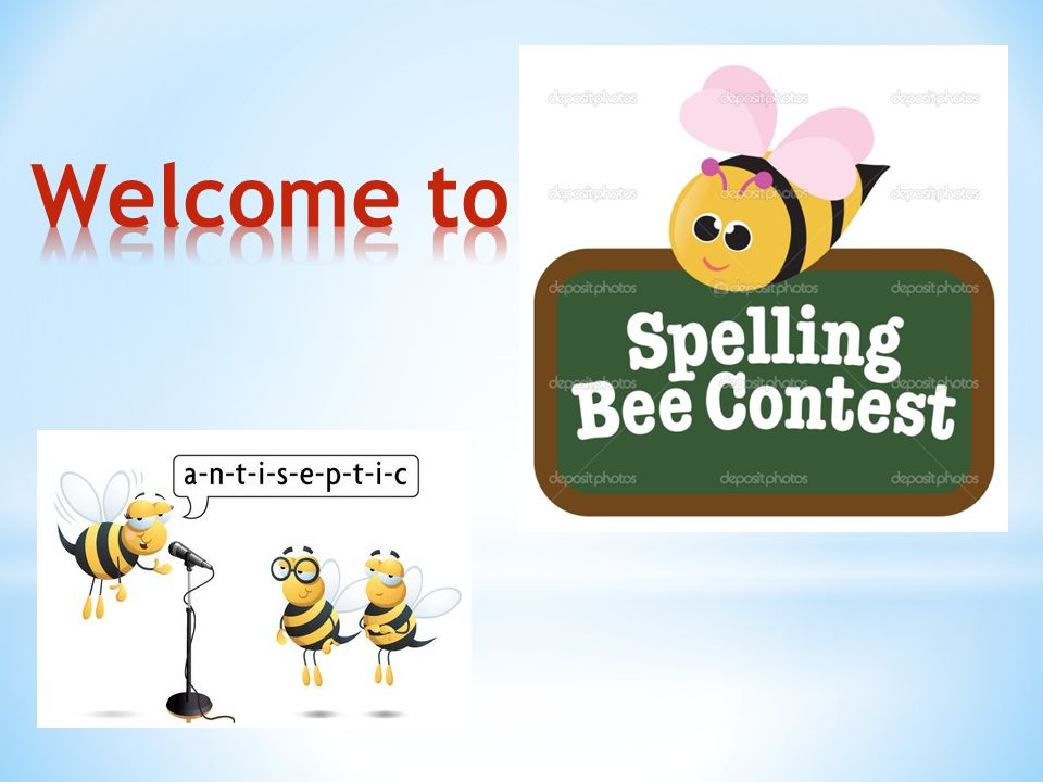 * The goal of the contest is to define the best speller.