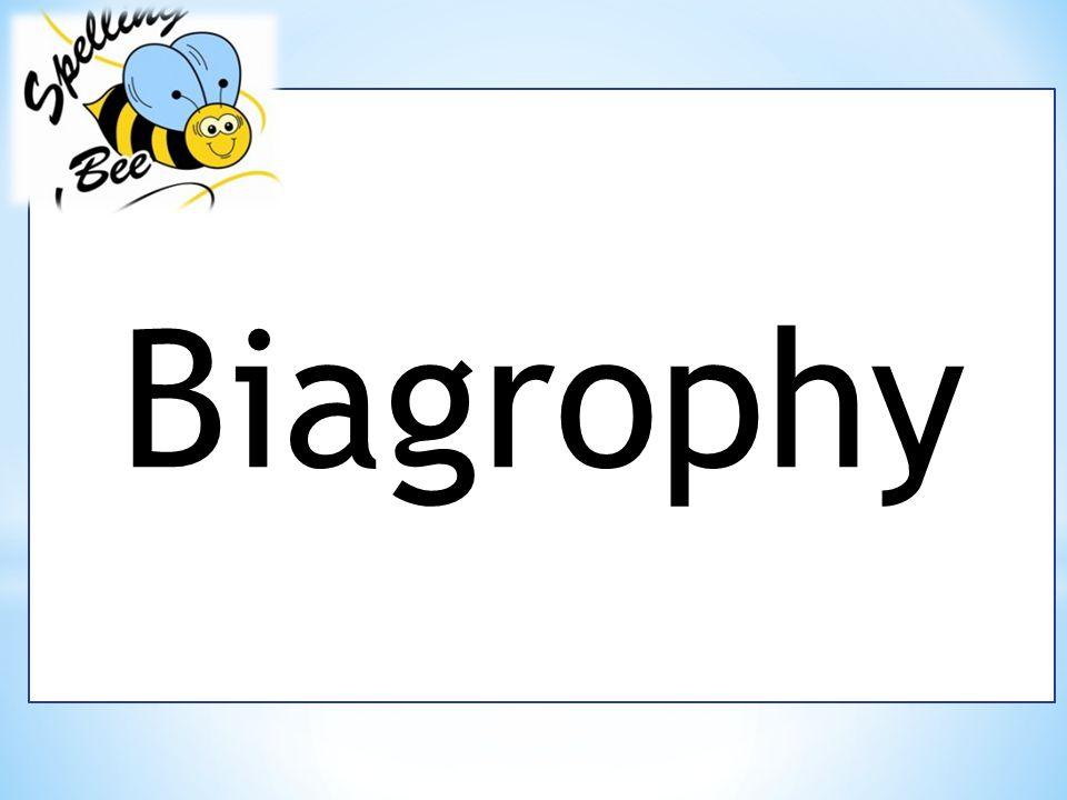 Biagrophy