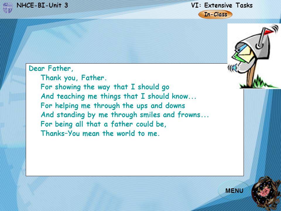 NHCE-BI-Unit 3 VI: Extensive Tasks MENU Dear Father, Thank you, Father.