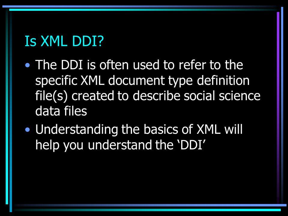 Is XML DDI.