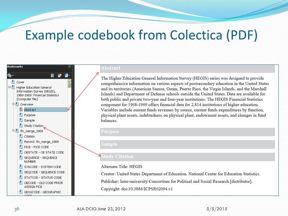 Example codebook from Colectica (PDF) 5/5/2015 ALA DCIG June 23, 2012 36
