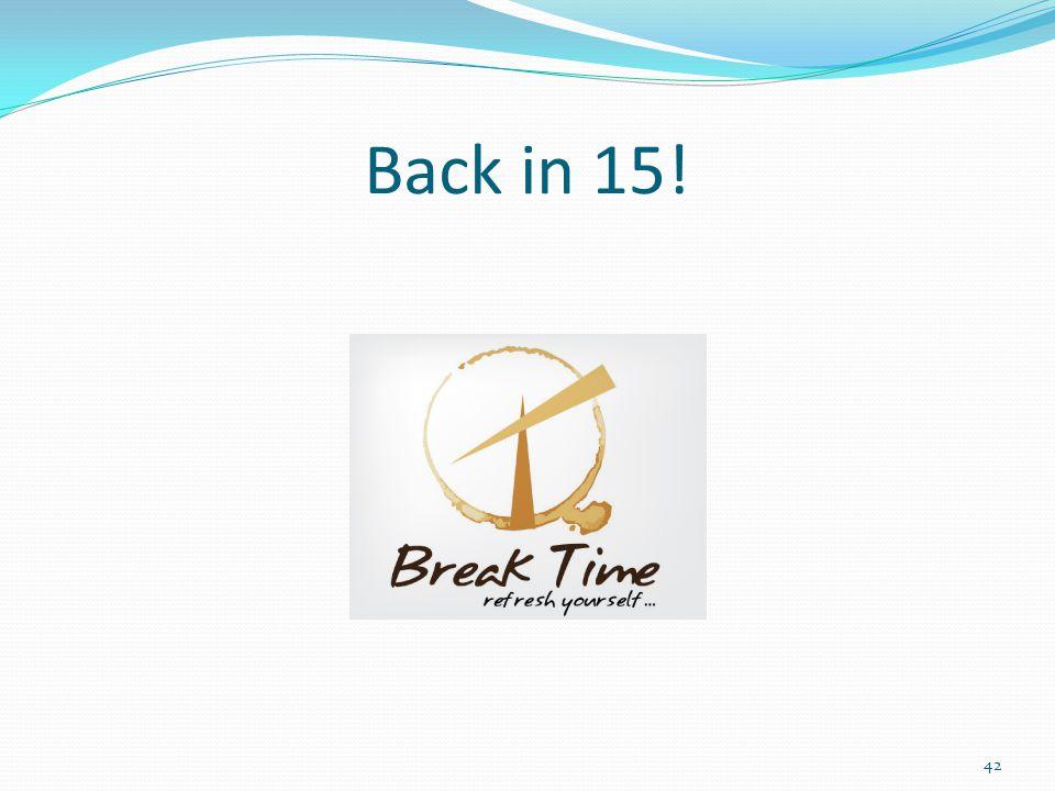 Back in 15! 42