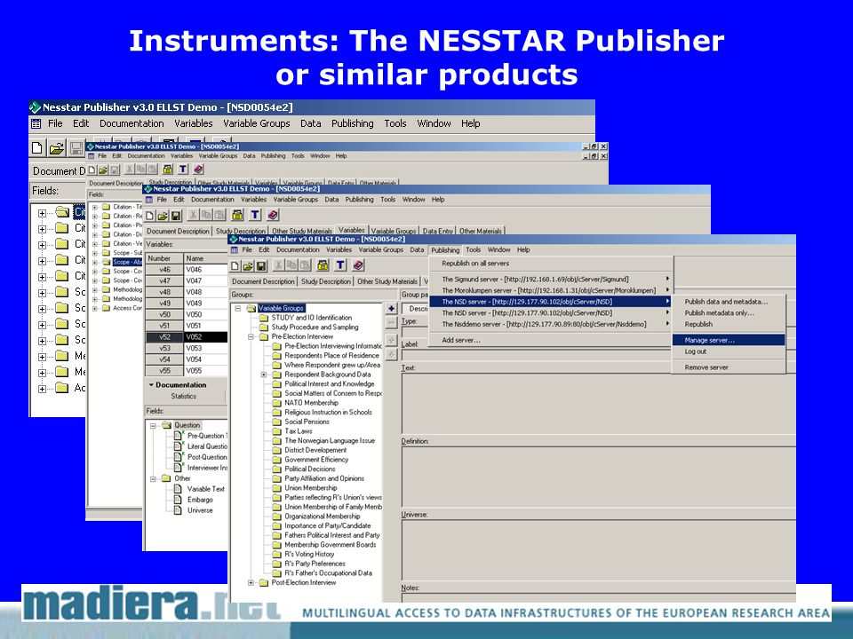 Instruments: The NESSTAR Publisher or similar products