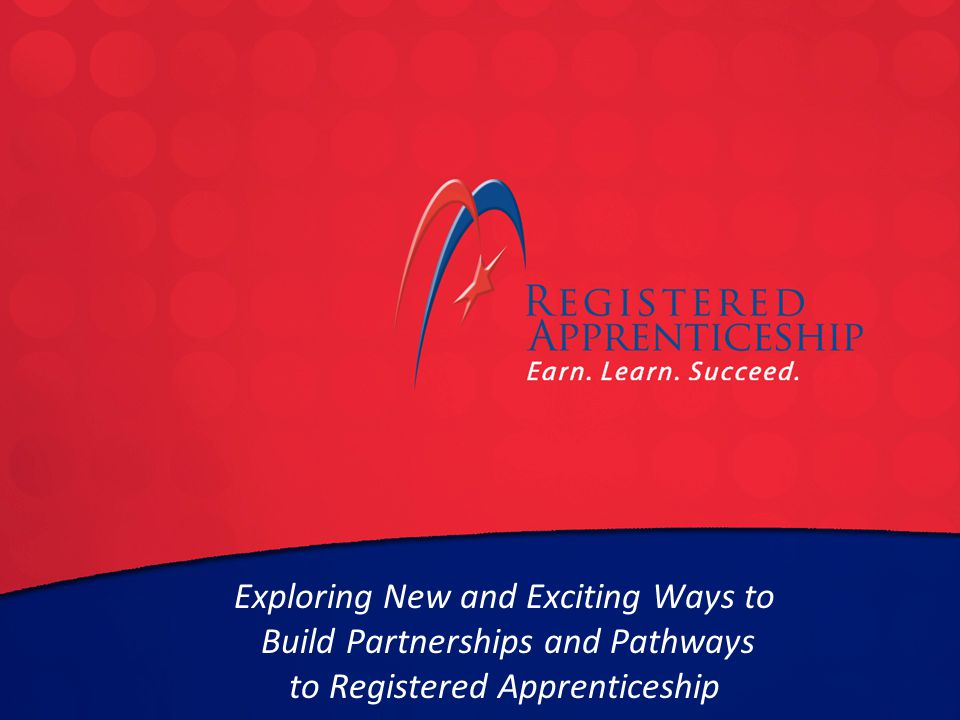 Click to edit Master title style Click to edit Master subtitle style Exploring New and Exciting Ways to Build Partnerships and Pathways to Registered Apprenticeship Andrew Cortés Director, Building Futures