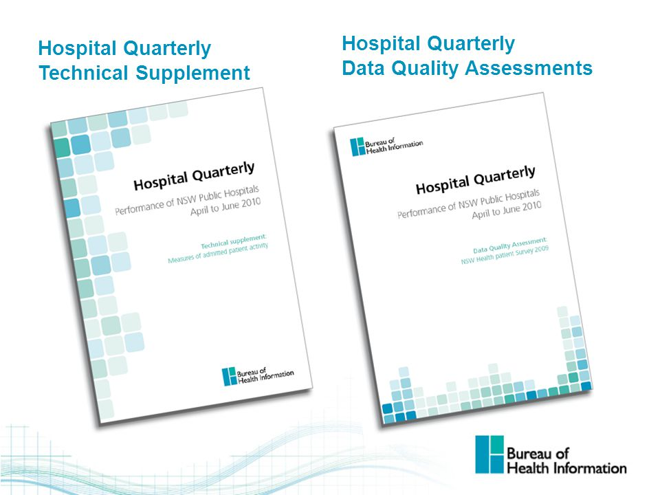 Hospital Quarterly Data Quality Assessments Hospital Quarterly Technical Supplement
