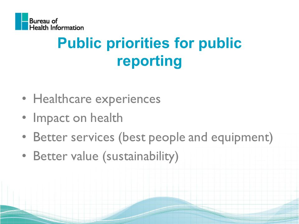 Insights into Care: Patients' Perspectives on NSW Public Hospitals Released May 2010