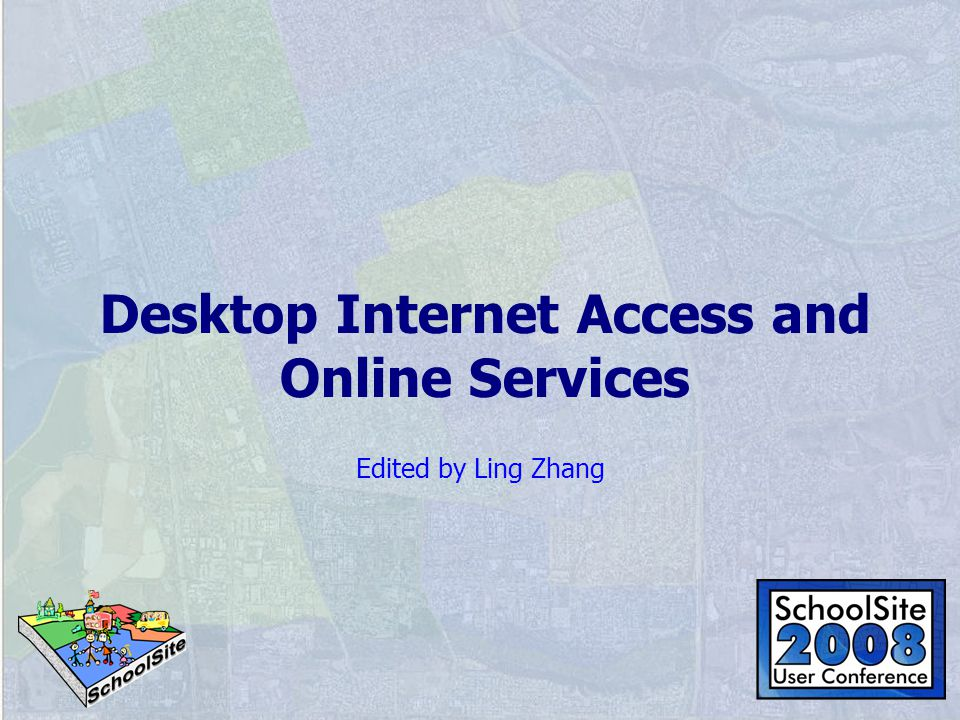 Desktop Internet Access and Online Services Edited by Ling Zhang