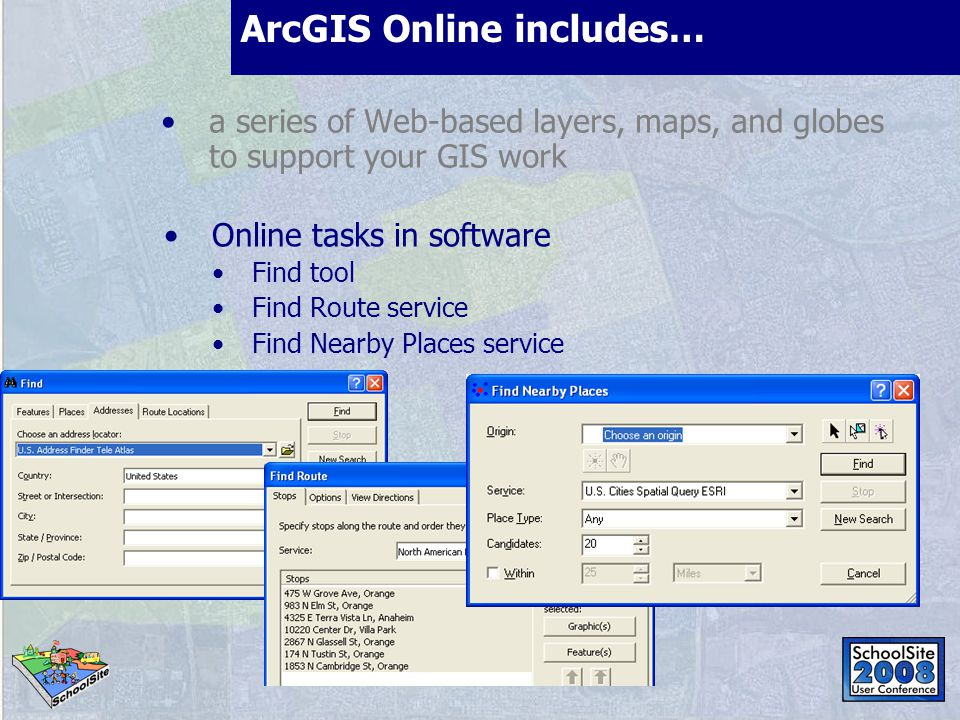 Contents available with ArcGIS Online ArcGIS Online services provide you with high performance, always available, online basemaps and reference layers, such as imagery, streets, elevation, etc.