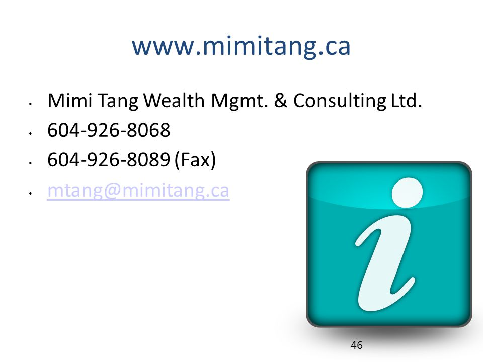www.mimitang.ca Mimi Tang Wealth Mgmt. & Consulting Ltd.