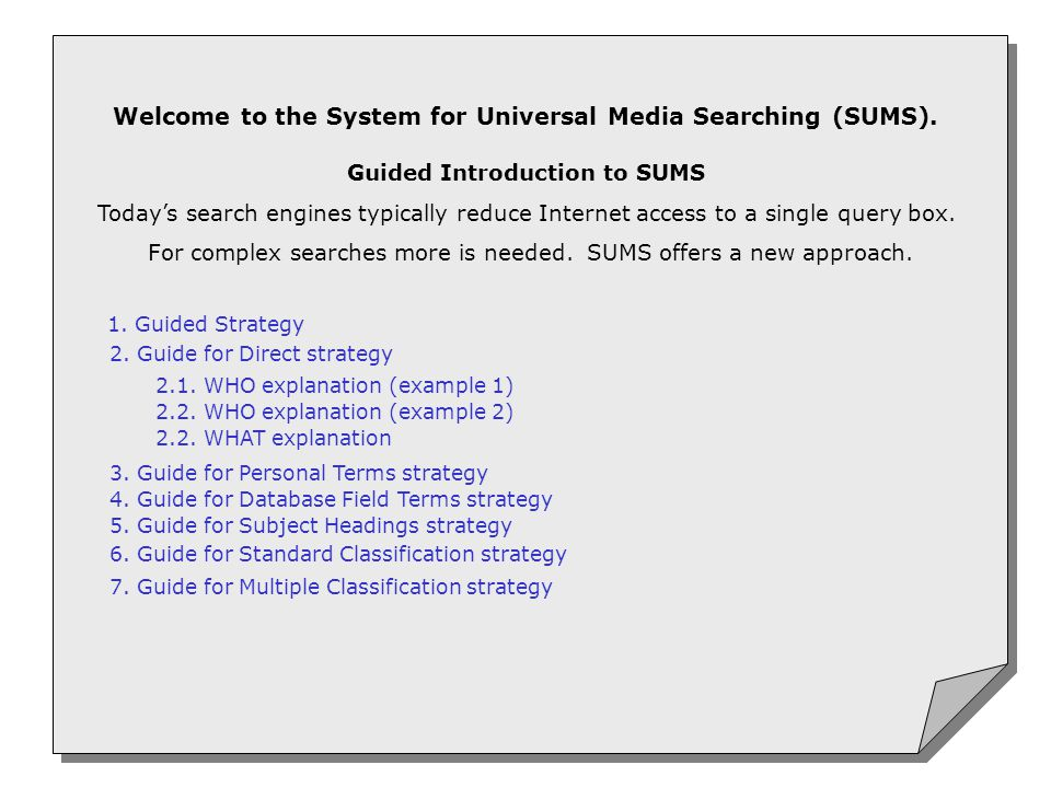 Welcome to the System for Universal Media Searching (SUMS).