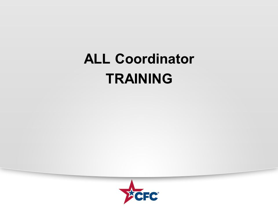 Click to edit Master subtitle style ALL Coordinator TRAINING