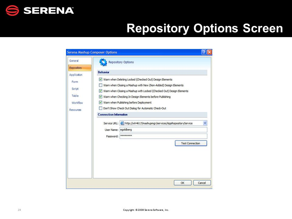 29 Copyright ©2008 Serena Software, Inc. Repository Options Screen