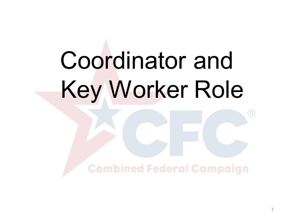 8 Coordinator Role Definition of the Coordinator Responsibilities Make the Ask – Face-to-Face Solicitation Thank all employees and Key Workers
