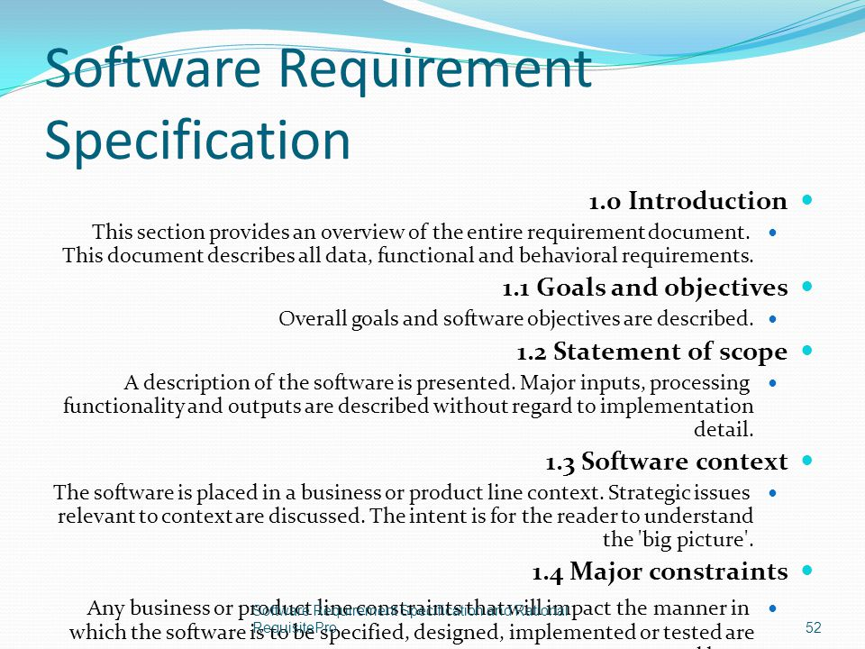 Software Requirement Specification 1.0 Introduction This section provides an overview of the entire requirement document. This document describes all