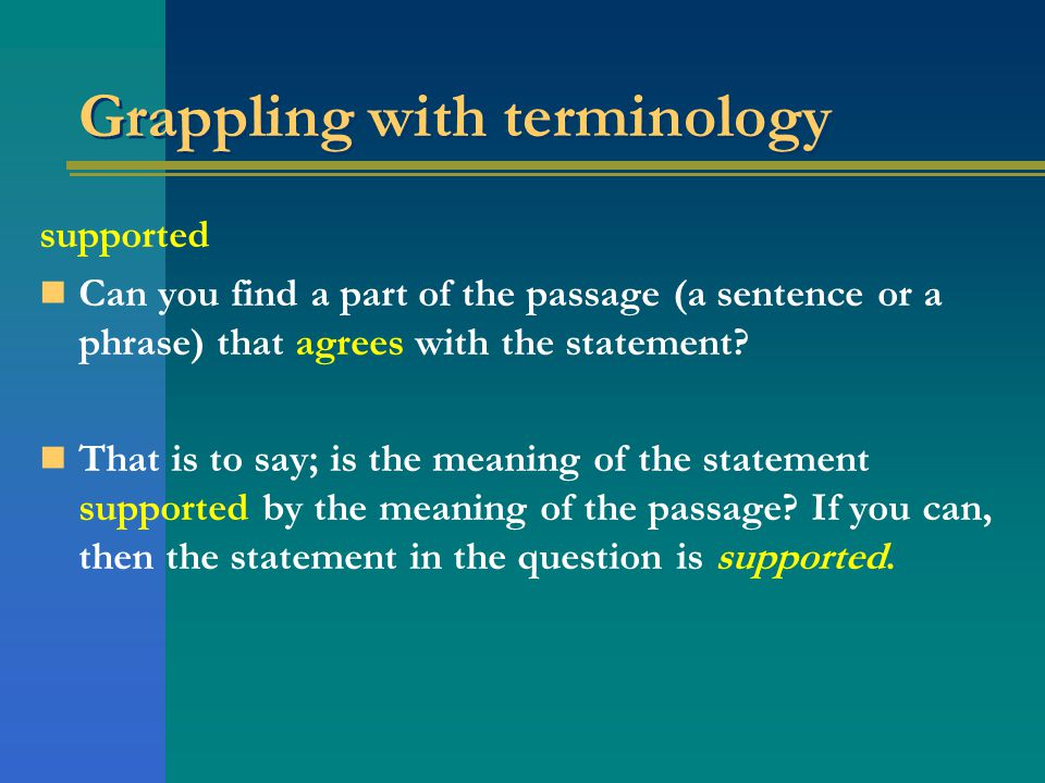 Grappling with terminology supported Can you find a part of the passage (a sentence or a phrase) that agrees with the statement.