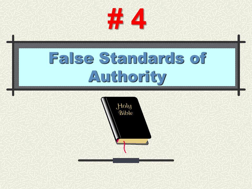 False Standards of Authority # 4