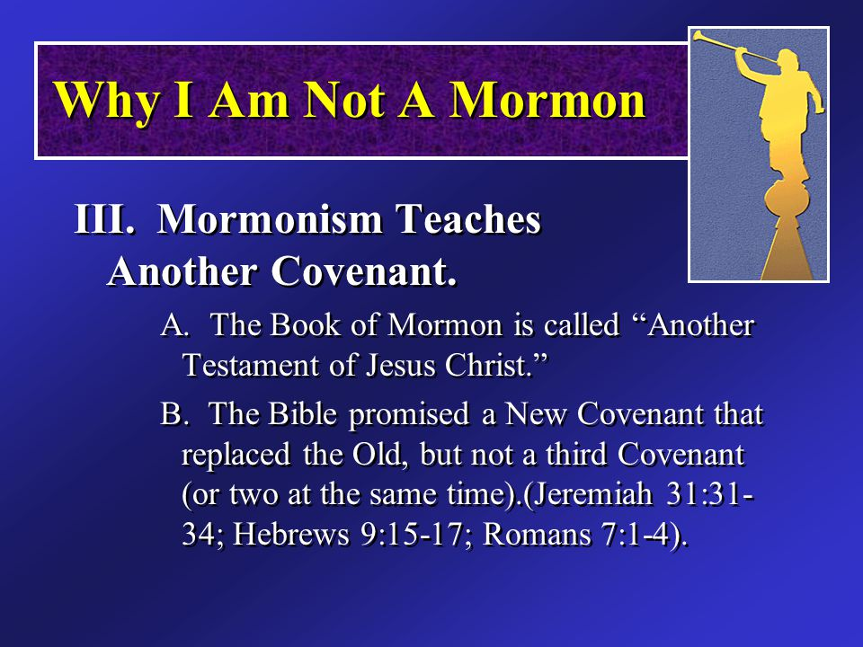 III. Mormonism Teaches Another Covenant. A.