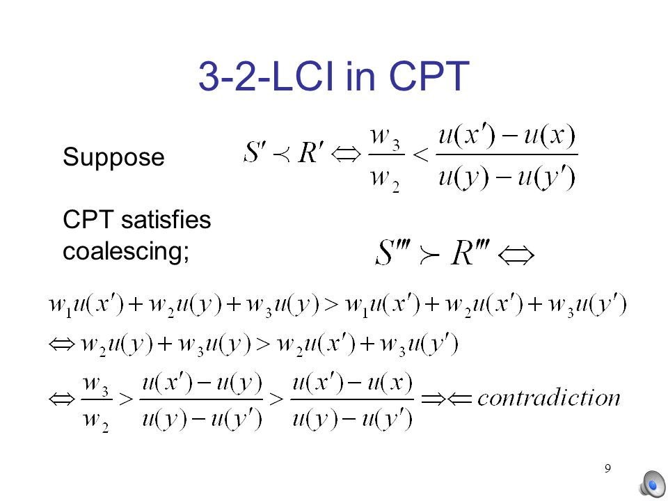 9 3-2-LCI in CPT Suppose CPT satisfies coalescing;