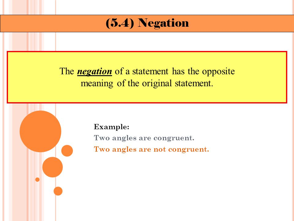 Example: Conditional: If a figure is a square, then it is a rectangle.