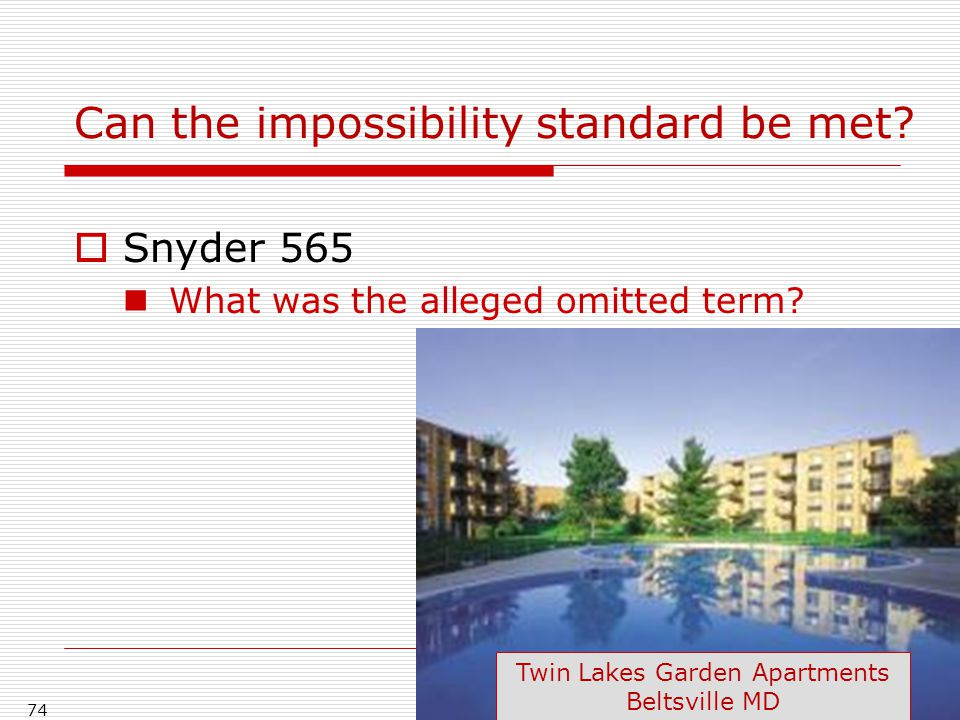 Can the impossibility standard be met.  Snyder 565 What was the alleged omitted term.