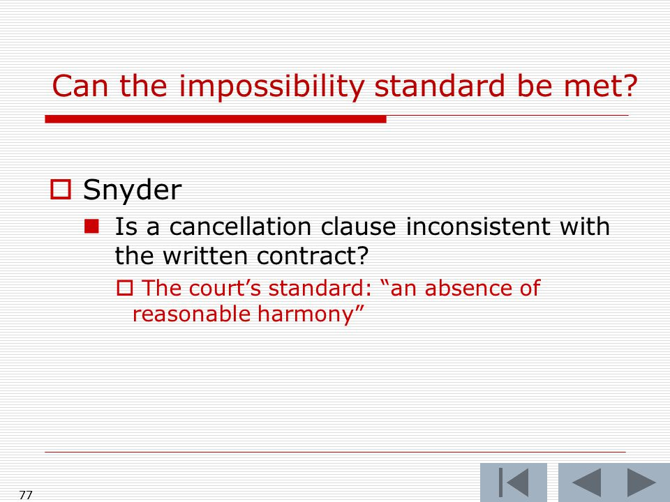 Can the impossibility standard be met.