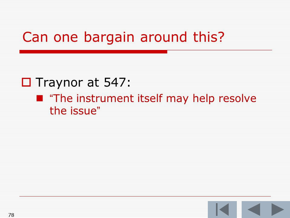 """Can one bargain around this?  Traynor at 547: """"The instrument itself may help resolve the issue"""" 78"""