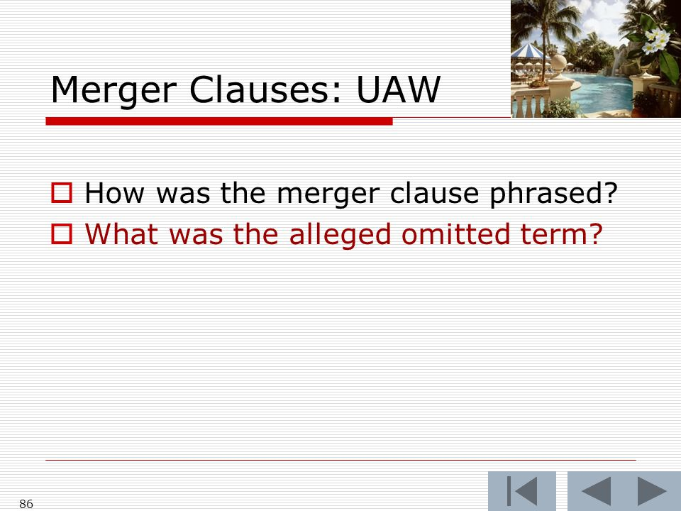 Merger Clauses: UAW  How was the merger clause phrased  What was the alleged omitted term 86