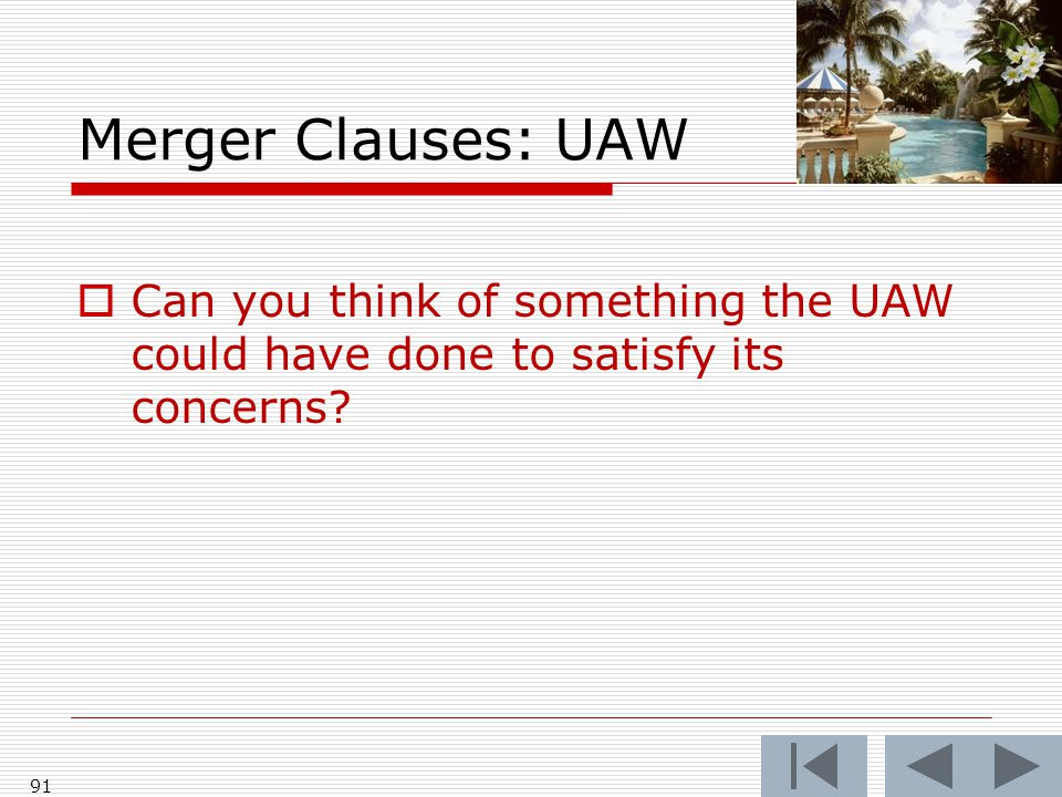 Merger Clauses: UAW  Can you think of something the UAW could have done to satisfy its concerns.