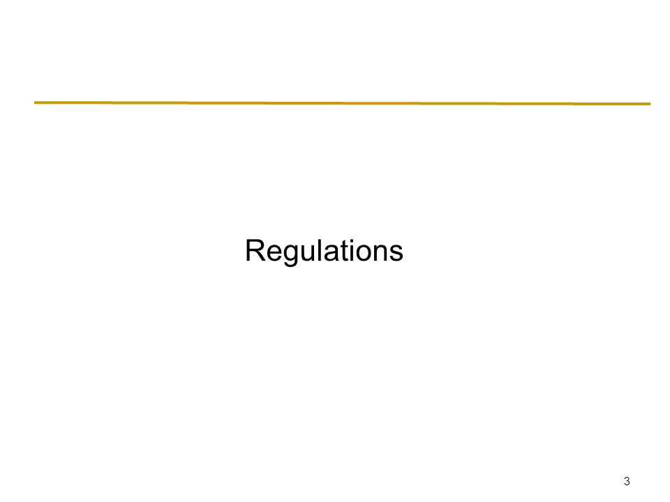 3 Regulations