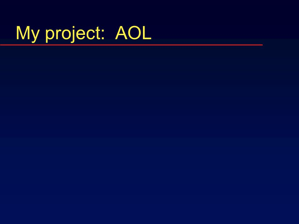My project: AOL