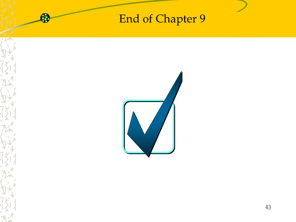 43 End of Chapter 9