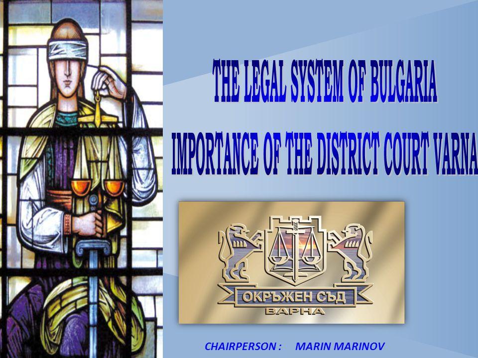 Окръжен съд Варна CHAIRPERSON : MARIN MARINOV