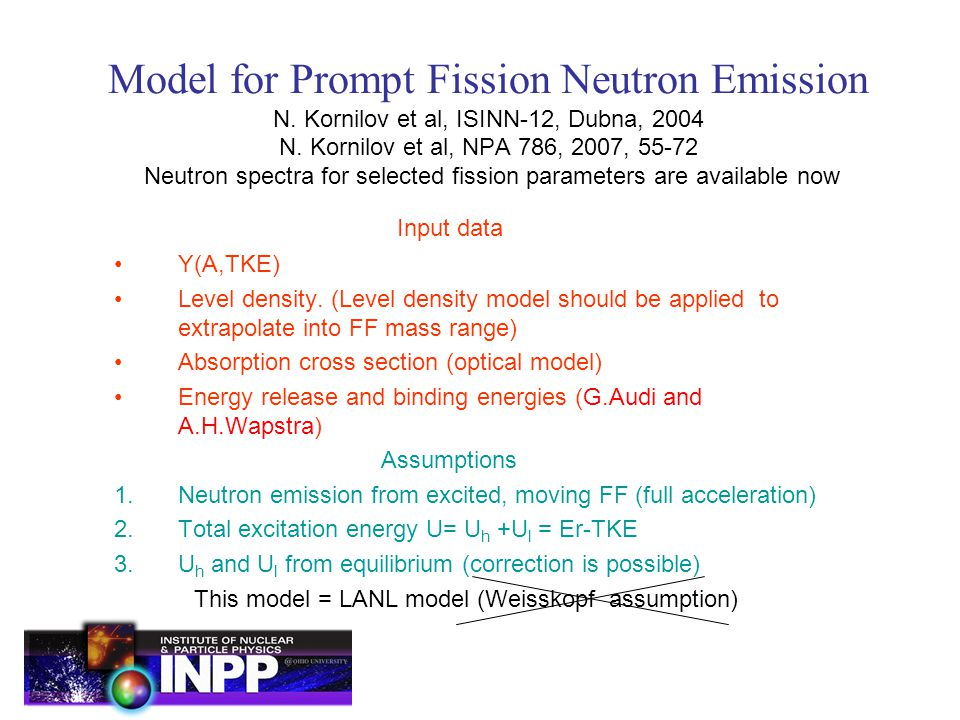 Model for Prompt Fission Neutron Emission N. Kornilov et al, ISINN-12, Dubna, 2004 N.