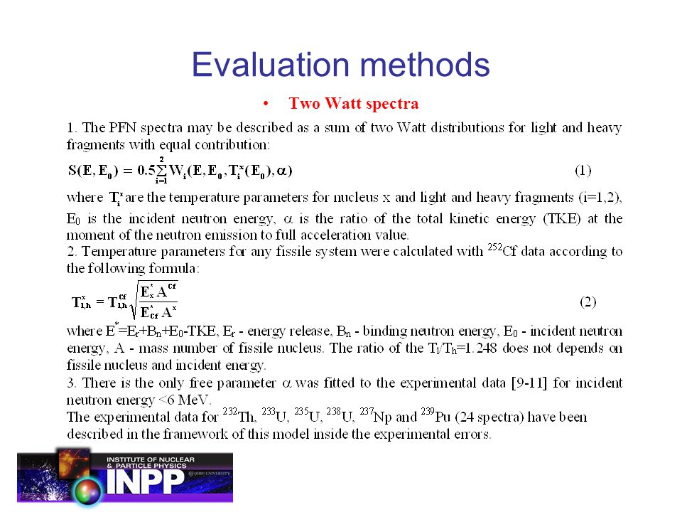 Evaluation methods Two Watt spectra