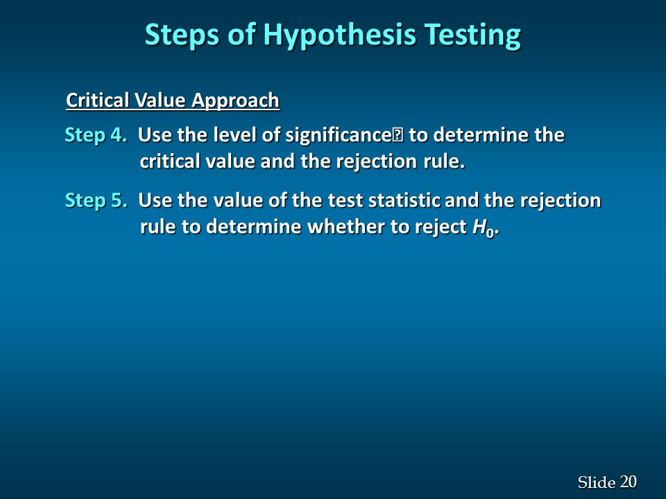 20 Slide Critical Value Approach Step 4.