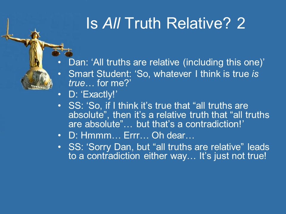Problems with Cultural Relativism It's main argument has 2 problems: –Believing in a moral code isn't enough to make it true –There may not be moral cultural differences after all If CR is true, then we can't: –Compare, criticise or progress morally