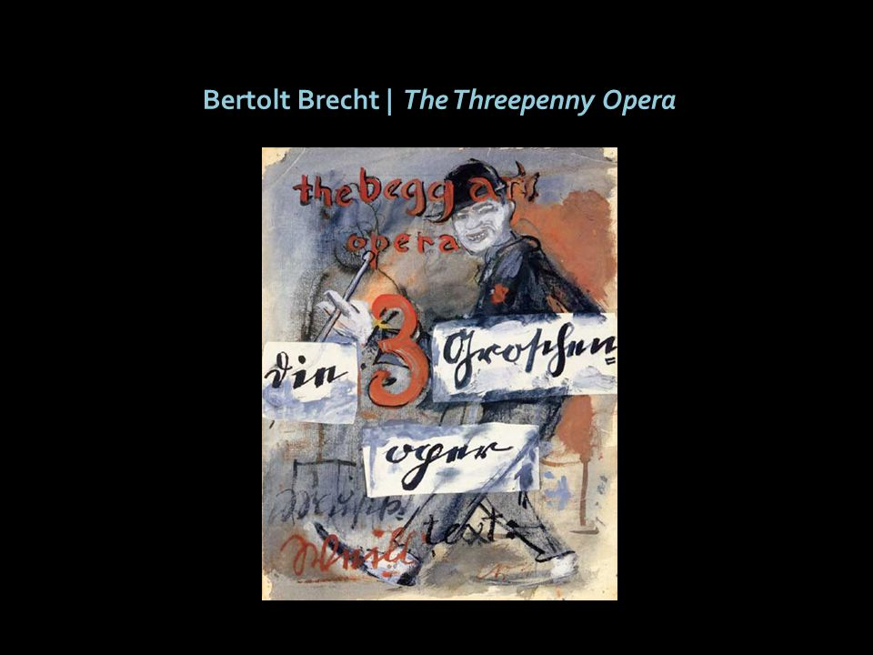 Bertolt Brecht | The Threepenny Opera