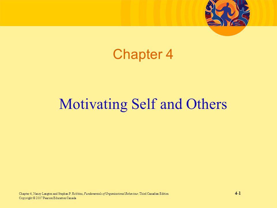 Chapter 4, Nancy Langton and Stephen P. Robbins, Fundamentals of Organizational Behaviour, Third Canadian Edition 4-1 Copyright © 2007 Pearson Educati