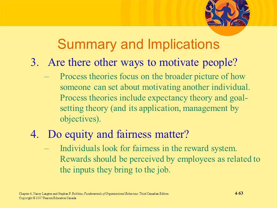 Chapter 4, Nancy Langton and Stephen P. Robbins, Fundamentals of Organizational Behaviour, Third Canadian Edition 4-63 Copyright © 2007 Pearson Educat