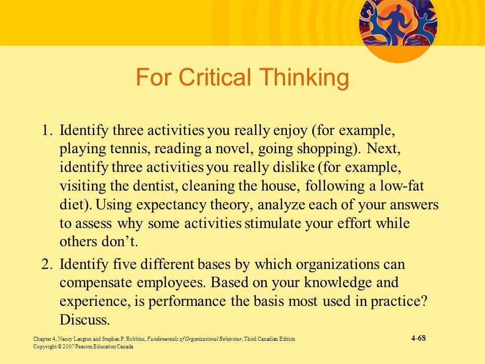 Chapter 4, Nancy Langton and Stephen P. Robbins, Fundamentals of Organizational Behaviour, Third Canadian Edition 4-68 Copyright © 2007 Pearson Educat