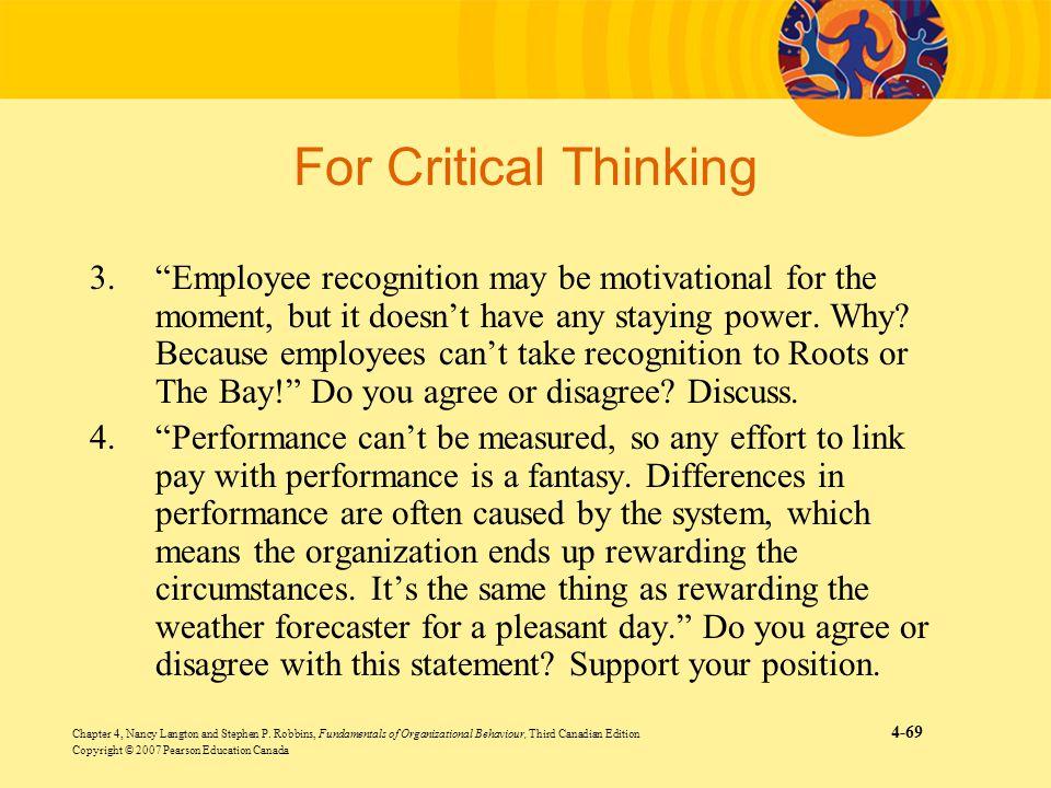 Chapter 4, Nancy Langton and Stephen P. Robbins, Fundamentals of Organizational Behaviour, Third Canadian Edition 4-69 Copyright © 2007 Pearson Educat