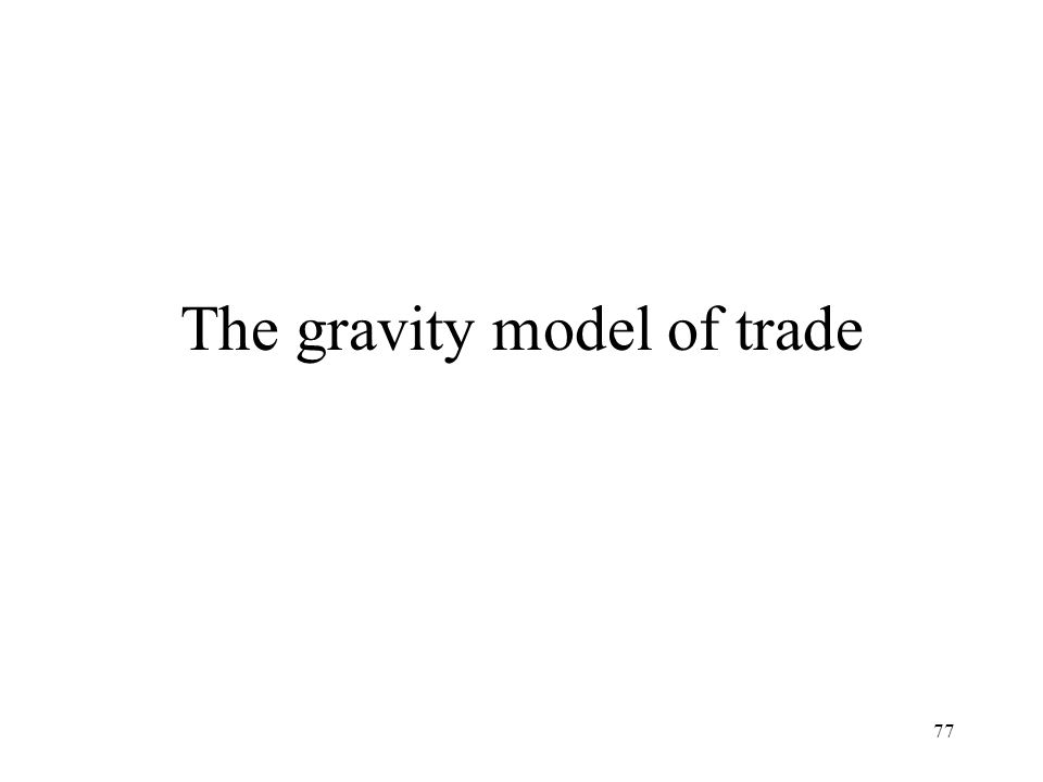 77 The gravity model of trade