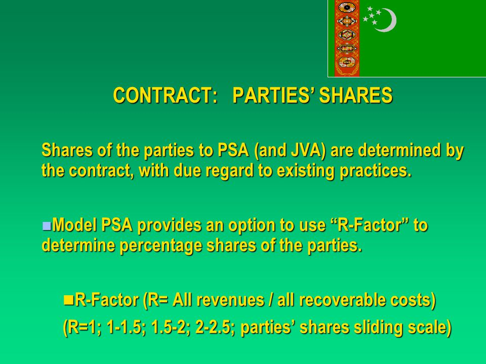 CONTRACT: PARTIES' SHARES Shares of the parties to PSA (and JVA) are determined by the contract, with due regard to existing practices.