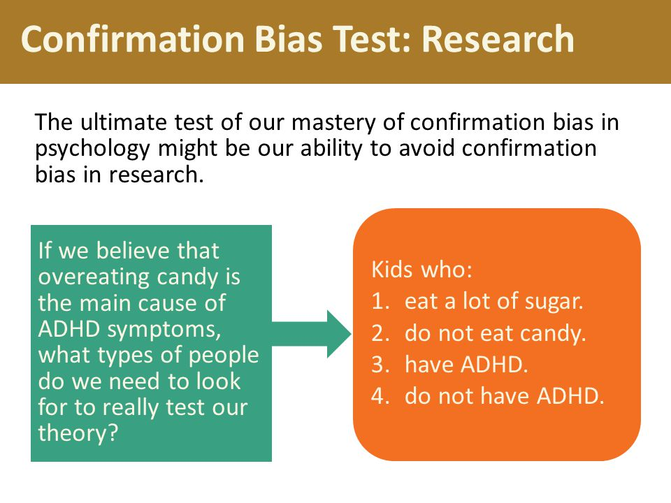 Confirmation Bias Test: Research The ultimate test of our mastery of confirmation bias in psychology might be our ability to avoid confirmation bias i